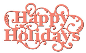 Happy Holiday Sentiment S2-121